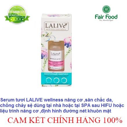 serum lalive wellness cao cap nang co, san chac da, dinh hinh ,chong chay se fairfood